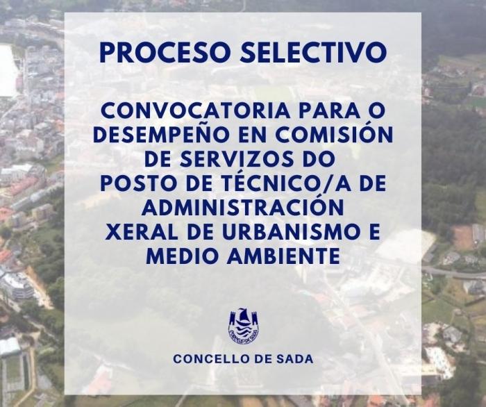 CONVOCATORIA POSTO DE TÉCNICO/A DE ADMINISTRACIÓN XERAL DE URBANISMO E MEDIO AMBIENTE COMISIÓN SERVIZOS